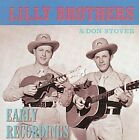 The Lilly Brothers - Early Recordings (2000)