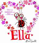 Ella by Alex T. Smith (Paperback, 2012)