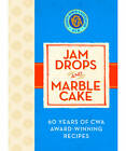 Jam Drops and Marble Cake by The Country Women's Association (Hardback, 2012)