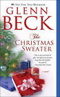The Christmas Sweater by Kevin Balfe, Jason Wright, Glenn Beck (Paperback / softback, 2010)