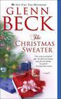 The Christmas Sweater by Kevin Balfe, Jason Wright, Glenn Beck (Paperback / softback, 2010)