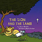 The Lion and the Lamb by Chris Bender (Paperback, 2011)