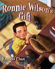Ronnie Wilson's Gift by Francis Chan (Hardback, 2011)