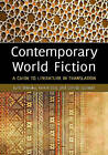 Contemporary World Fiction: A Guide to Literature in Translation by Keren Dali, Juris Dilevko, Glenda Garbutt (Hardback, 2011)