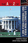The A to Z of U.S. Diplomacy from World War I Through World War II by Niall Palmer, Martin H. Folly (Paperback, 2010)