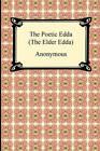 The Poetic Edda (the Elder Edda) by Anonymous (Paperback / softback, 2010)