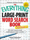 The Everything Large-Print Word Search Book, Volume II: 150 more easy to read, challenging to solve puzzles by Charles Timmerman (Paperback, 2010)