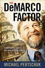 The DeMarco Factor: Transforming Public Will into Political Power by Vanderbilt University Press (Paperback, 2010)
