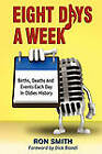 Eight Days a Week by Ron Smith (Paperback / softback, 2011)