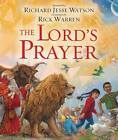 The Lord's Prayer by Rick Warren (Board book, 2013)