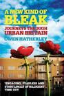 A New Kind of Bleak: Journeys Through Urban Britain by Owen Hatherley (Paperback, 2013)