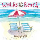 Walks on the Beach by Sandy Gingras (Hardback, 2013)