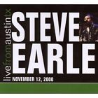 Steve Earle - Live from Austin TX November 12, 2000 (Live Recording, 2008)