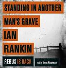 Standing in Another Man's Grave by Ian Rankin (CD-Audio, 2012)