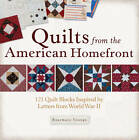 Quilts from the American Homefront: 121 Quilt Blocks Inspired by Letters from World War II by Rosemary Youngs (Paperback, 2013)