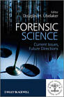 Forensic Science: Current Issues, Future Directions by Douglas H. Ubelaker (Hardback, 2012)