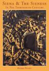 Siena and the Sienese in the Thirteenth Century by Daniel Philip Waley (Hardback, 1991)