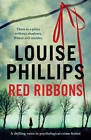 Red Ribbons by Louise Phillips (Paperback, 2012)