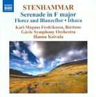 Wilhelm Stenhammar - Stenhammar: Serenade in F major; Florez and Blanzeflor; Ithaca (2010)