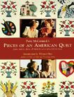 Pieces of an American Quilt : Quilts, Patterns, Photos and Behind the Scene Stories from the Movie by Patty McCormick (1996, Paperback)