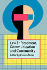 Law Enforcement, Communication and Community by John Benjamins Publishing Co (Paperback, 2002)