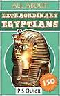 All About: Extraordinary Egyptians by P S Quick (Paperback, 2013)