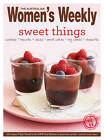 Sweet Things: Cakes, Biscuits, Slices, Puddings, Pies & Bakes for Everyday Indulgence by The Australian Women's Weekly (Paperback, 2013)