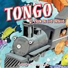 Tongo: El Tren de Los Deseos by Fabiola Vaillard (Paperback / softback, 2012)