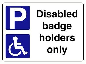 Disabled-badge-holders-only-SIGN-RIGID-3mm-sign-300-X-200mm