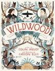Wildwood by Colin Meloy (Paperback, 2012)