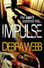 Impulse by Debra Webb (Paperback, 2013)