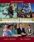 International Relations 2013-2014 Update by Joshua S. Goldstein, Jon C. Pevehouse (Paperback, 2013)