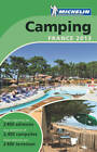 Guide Camping France: 2013 by Michelin Editions des Voyages (Paperback, 2013)