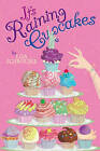 It's Raining Cupcakes by Lisa Schroeder (Hardback, 2010)
