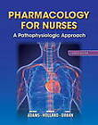 Pharmacology for Nurses: A Pathophysiologic Approach by Leland N. Holland, Michael Patrick Adams, Carol Urban (Hardback, 2013)