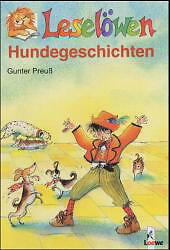 Preuß, Gunter - Leselöwen Hundegeschichten /4