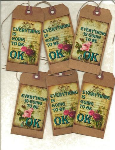12 PRIMITIVE TAGS ~  Everything is going to be OK! ~HANG TAGS~folk~Grungy