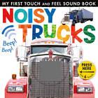 Noisy Trucks by Little Tiger Press (Novelty book, 2013)