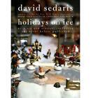 Holidays on Ice by David Sedaris (Hardback, 2008)