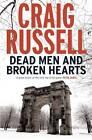 Dead Men and Broken Hearts: A Lennox Thriller by Craig Russell (Hardback, 2012)