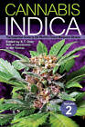 Cannabis Indica: The Essential Guide to the World's Finest Marijuana Strains: Volume 2 by S.T. Oner (Paperback, 2012)