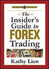 The Insider's Guide to FOREX Trading by Kathy Lien (DVD, 2007)