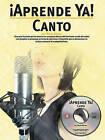 Aprende Ya!: Canto by Marta Gomez (Paperback, 2005)