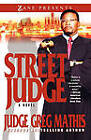 Street Judge by Greg Mathis (Paperback, 2009)