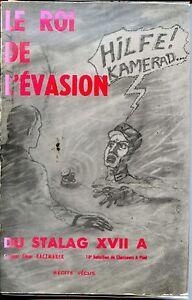 LE-ROI-DE-L-039-EVASION-SU-STALAG-XVII-A-Sergent-C-Kaczmarek-envoi-1973