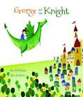 George and the Knight by Sue McMillan (Hardback, 2012)