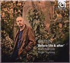 Britten: Before Life & After (2009)