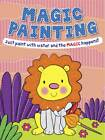 Magic Painting Lion: Just Paint with Water and the Magic Happens! by Autumn Publishing Ltd (Paperback, 2013)