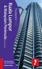 Kuala Lumpur & Malaysian Peninsula Footprint Focus Guide by Paul Dixon (Paperback, 2012)