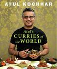 Atul's Curries Of The World by Atul Kochhar (Hardback, 2013)
